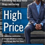 Confronting the Drug War In 'High Price'