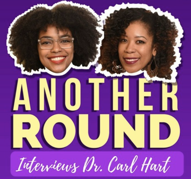 Another Round with Brokey McPoverty featuring Dr. Carl Hart